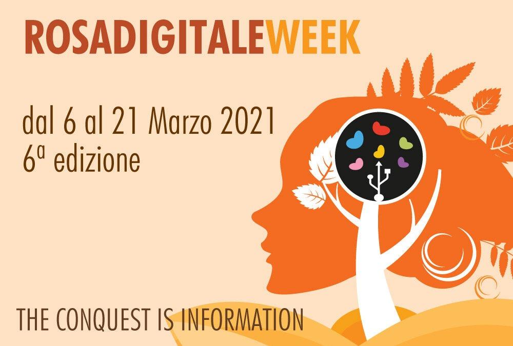 Rosadigitale Week